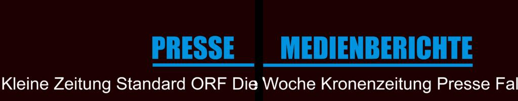 #Kleine Zeitung,#Standard,#ORF#Die Woche,#Kronenzeitung, #Die Presse,